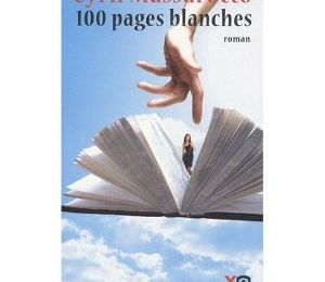 100 pages blanches - Cyril Massarotto -