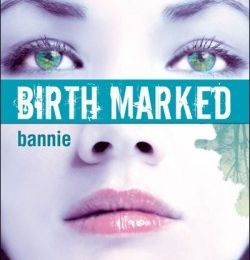 Birth Marked, tome 2 : Bannie de Caragh M. O'brien (plus gros coup de coeur !)