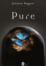 Pure, tome 1 - Julianna Baggott