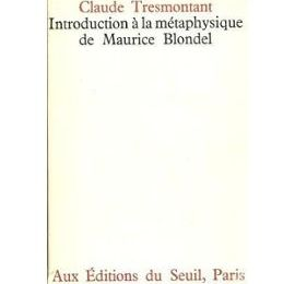 """Introduction à la métaphysique de Maurice Blondel"""