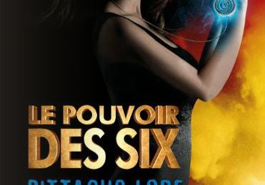 Le pouvoir des Six de Pittacus Lore ♪ Pretty Visitors ♪