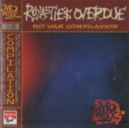 Mo' Wax - Royalties Overdue (1994)