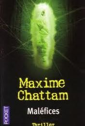 """Maléfices"" de Maxime Chattam"