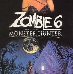 zombie 6 : monster hunter