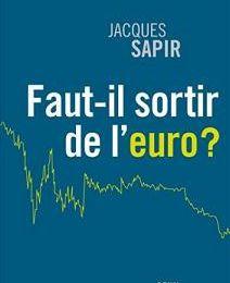 Pour Jacques Sapir, la sortie de l'euro est inévitable