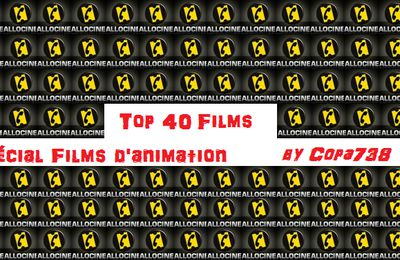 Top 40 Films d'animation