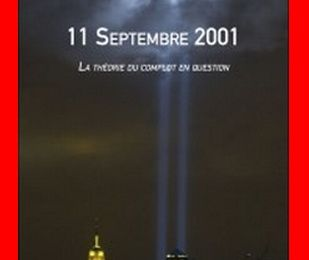 11 septembre 2001, la théorie du complot en question