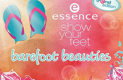 "Essence Trend Edition ""Barefoot Beauties"""