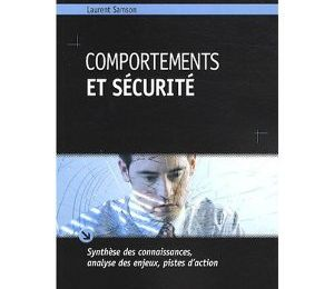 Comportements et sécurité - par Laurent SAMSON