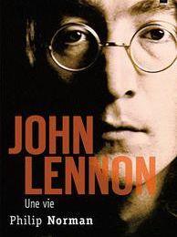 John Lennon - Une vie