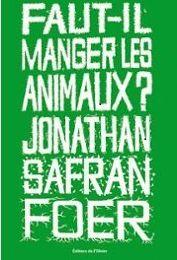 Faut-il lire Faut-il manger les animaux ?