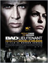 Bad Lieutenant ; Port of call New Orleans, de Werner Herzog
