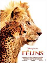 Félins de Keith Scholey, Alastair Fothergill