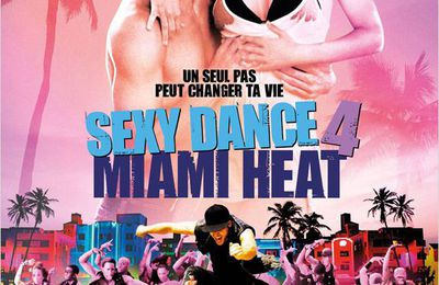 Sexy Dance 4 |FRENCH| [DVDRiP] et le 1.2.3 Sexy Dance |FRENCH| [DVDRiP]