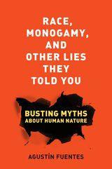 Race, Monogamy,