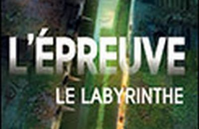 L'épreuve, tome 1: Le labyrinthe - James Dashner