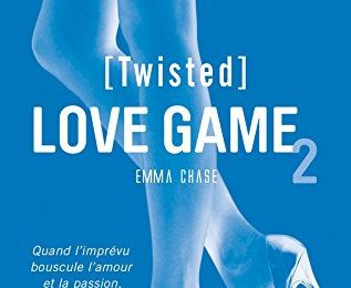 Love Game (Tangled) tome 2 : Twisted de Emma CHASE
