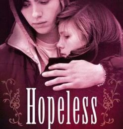 Hopeless / Colleen Hoover