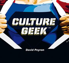 David Peyron - Culture Geek (Avis)