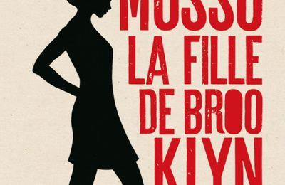 La fille de Brooklyn / Guillaume Musso