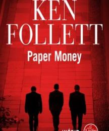 MONEY PAPER- Ken FOLLETT