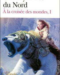 A la croisée des mondes tome 1 : Les Royaumes du Nord - Philip Pullman