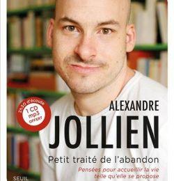 """JOLLIEN Alexandre """" PETIT TRAITE DE L ABANDON""""-"""