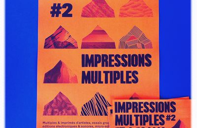 IMPRESSIONS MULTIPLES #2