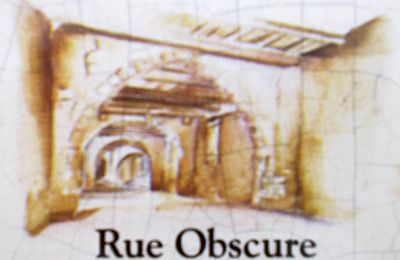 Rue Obscure...