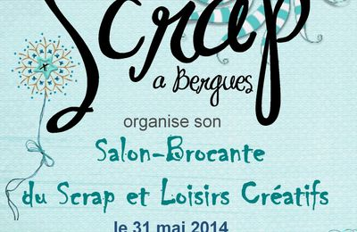 Salon Scrap-brocante à Bergues le 31 mai...j'y serai !!!