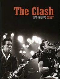 The Clash - Jean-Philippe Gonot
