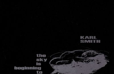 Karl Smith - The Sky Is Beginning to Bruise (1997)