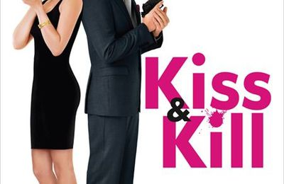 Le film de la semaine 3/52 : Kiss & Kill