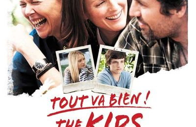 The Kids Are All Right / Tout va bien