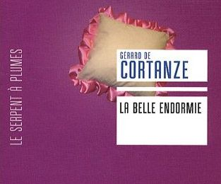 La belle endormie, de Gérard de Cortanze