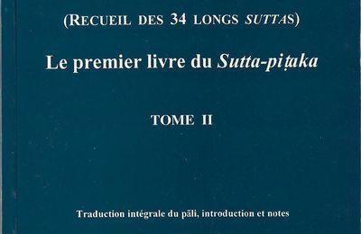 Maha-Satipatthana-Sutta : Le grand recit sur les bases de l'attention