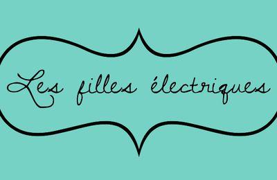Comment je suis devenue une fille électrique...