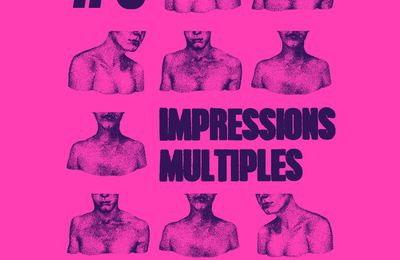 IMPRESSIONS MULTIPLES #3