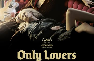Rappel : Only lovers left alive
