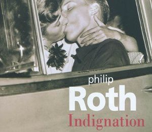 INDIGNATION, Philip Roth