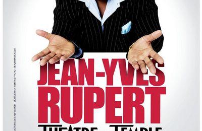 [COMIQUE] JEAN-YVES RUPPERT - A PARTIR DU 17 OCTOBRE A PARIS - 2012