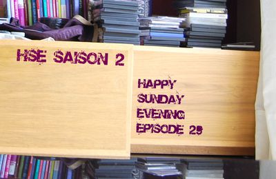 HSE Saison 2 #29 - Happy Sunday Evening