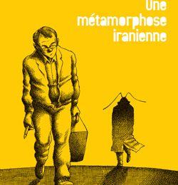 Kafka en Iran : Une métamorphose iranienne