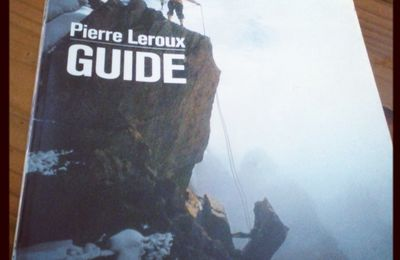 """Guide"" la biographie de Pierre Leroux"