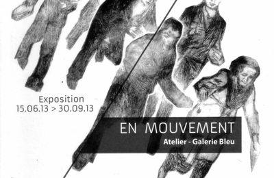 """""""En mouvement"""". Exposition à l'Atelier-Galerie Bleu :"""