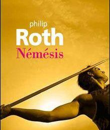 « Némésis » de Philip Roth, Gallimard, 2010 (EU), 2012 (F)