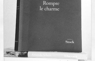 """Rompre le charme"" Amanda Sthers"