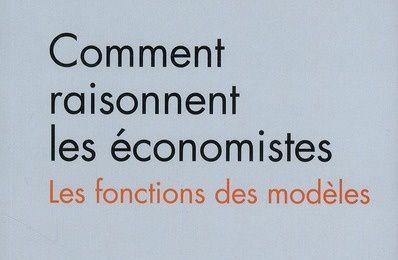 « Comment raisonnent les économistes ? » par Bernard WALLISER