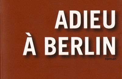 """Adieu à Berlin"" de Christopher Isherwood"