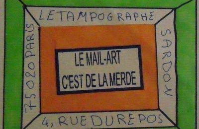 LE MAIL ART C'EST DE LA MERDE